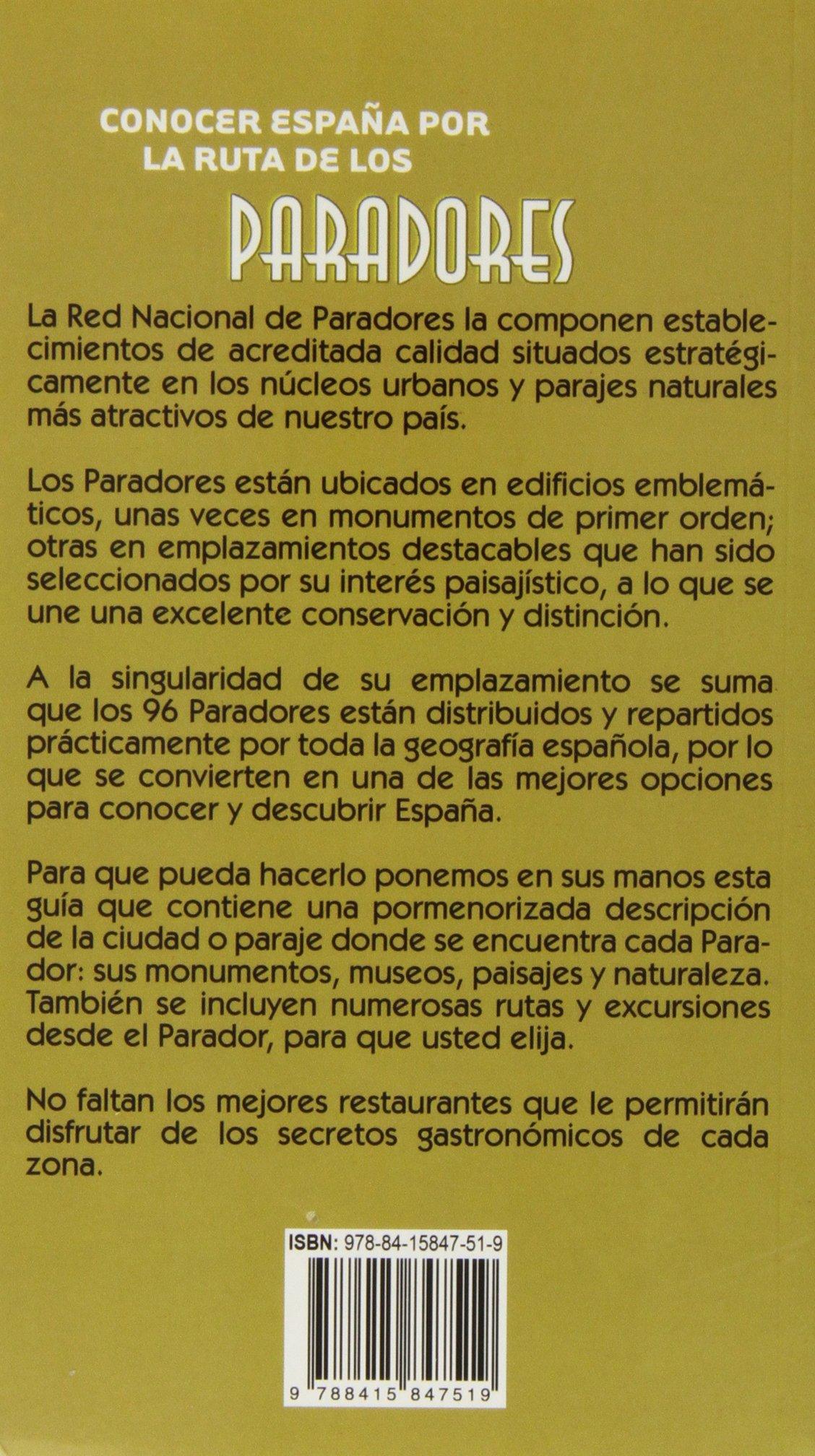 Conocer España por la ruta de los Paradores: Amazon.es: Ingelmo, Angel, García, Jesús, Ledrado, Paloma, Monreal, Manuel: Libros