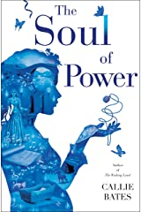 The Soul of Power (The Waking Land Book 3) Kindle Edition