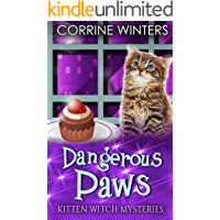 Dangerous Paws (Kitten Witch Cozy Mystery Book 10)