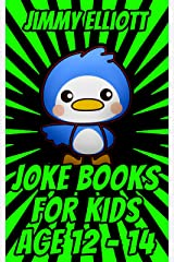 Joke Book for Kids 12-14: Game for Boys, Girls, Kids and Teens - Joke Book Contest Game for Boys and Girls Ages 12, 13, 14 Kindle Edition