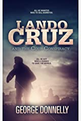 Lando Cruz and the Coup Conspiracy Kindle Edition