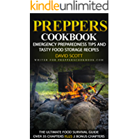 Preppers Cookbook: Emergency Preparedness Tips and Tasty Food Storage Recipes