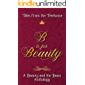 B is for Beauty: A Beauty and the Beast Anthology (Tales from the Treehouse Book 2)