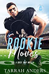 Rookie Moves: A Quick Snap Novella Kindle Edition