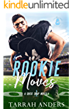 Rookie Moves: A Quick Snap Novella