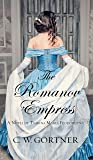 The Romanov Empress: A Novel of Tsarina Maria Feodorovna (Thorndike Press Large Print Historical Fiction)