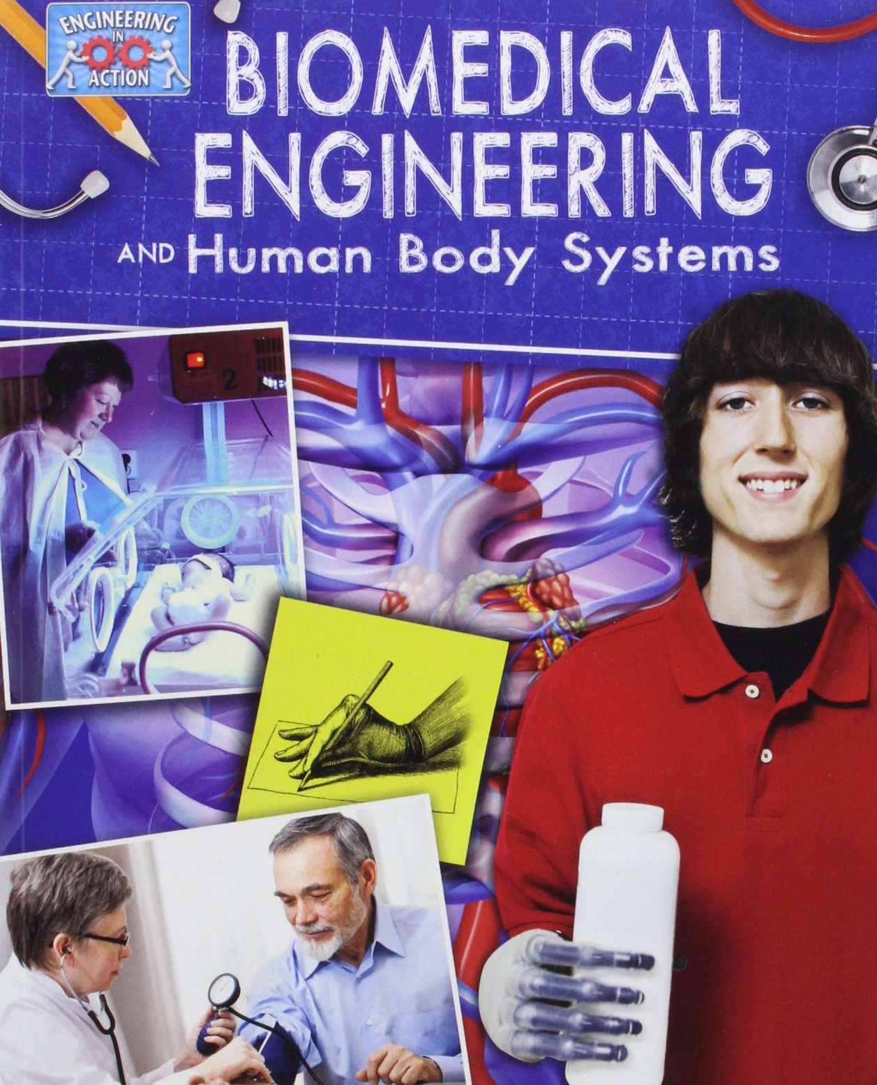 Download Biomedical Engineering and Human Body Systems (Engineering in Action) ebook