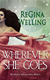 Wherever She Goes: A Romantic Cozy Mystery (The Psychic Seasons Series Book 4)