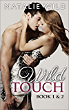 Wild Touch Book One & Two: Special Edition