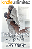 Roomies with Benefits : A Brother's Best Friend Baby Romance