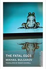 The Fatal Eggs (Oneworld Classics) Kindle Edition
