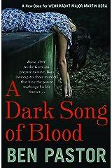 A Dark Song of Blood (Martin Bora Book 3) Kindle Edition