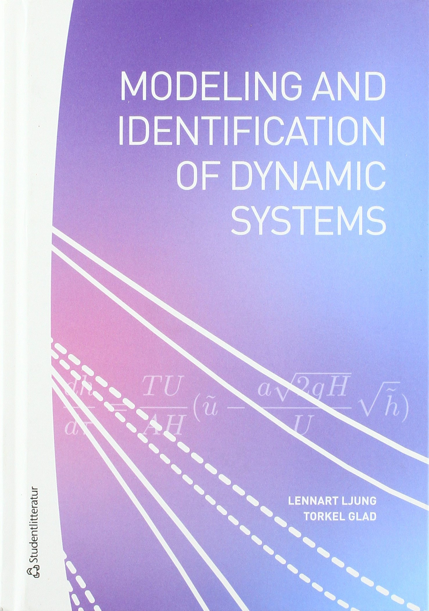 Modeling & Identification of Dynamic Systems: Lennart Ljung: 9789144116884:  Amazon.com: Books