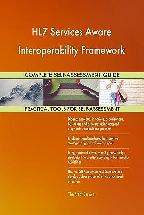 Amazon com: HL7 Services Aware Interoperability Framework