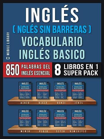 Inglés (Inglés Sin Barreras) Vocabulario Inglés Basico (8 Libros ...