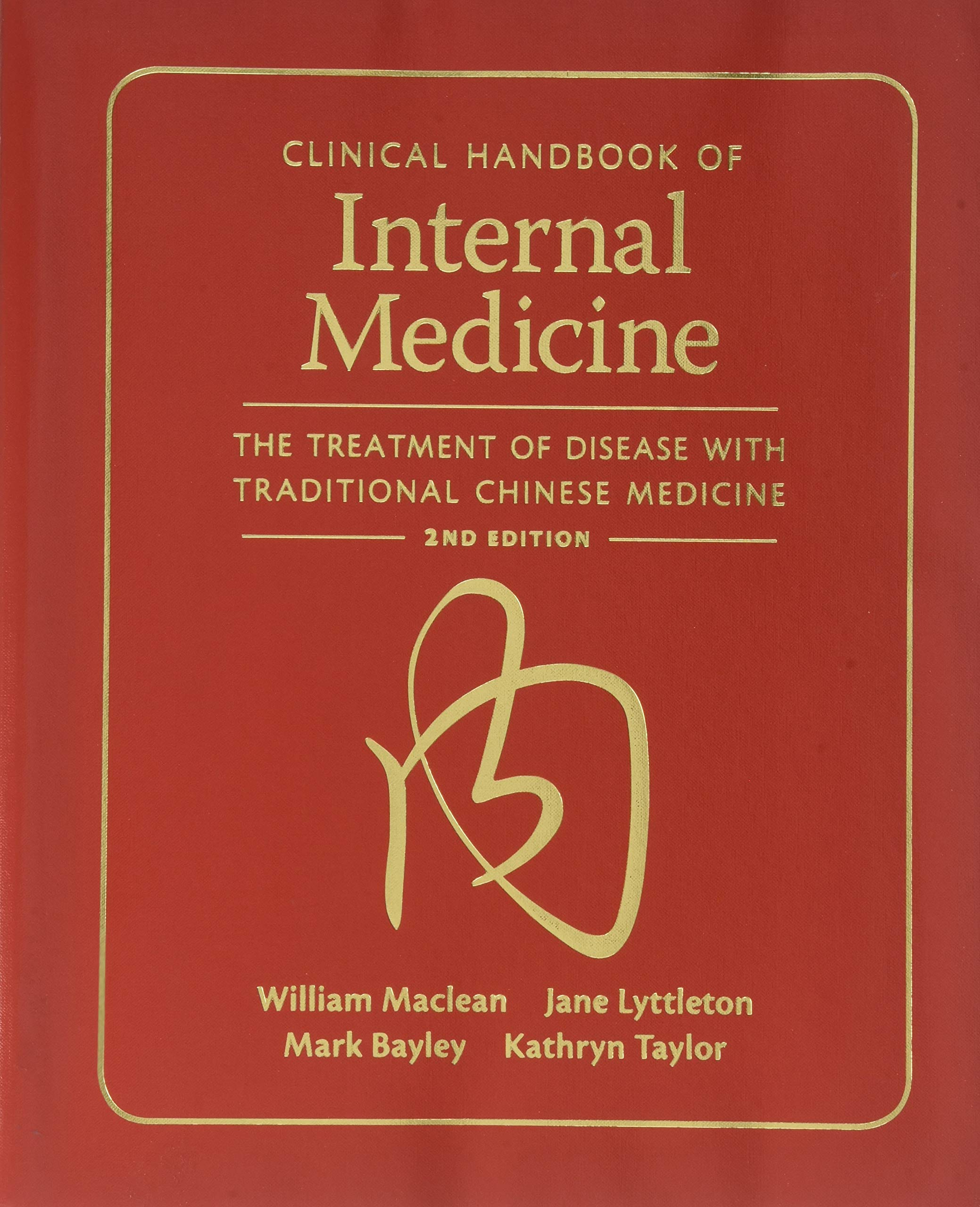 Clinical Handbook of Internal Medicine: The Treatment of Disease With Traditional Chinese Medicine