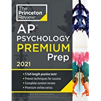 Princeton Review AP Psychology Premium Prep, 2021: 5 Practice Tests + Complete Content Review + Strategies & Techniques