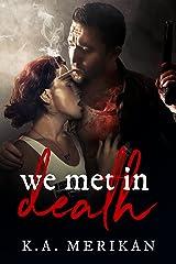 We Met in Death (gay dark romance)