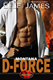 Montana D-Force (Brotherhood Protectors Book 3) (English Edition)