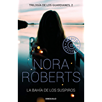 La bahía de los suspiros (Trilogía de los Guardianes 2) (Spanish Edition)