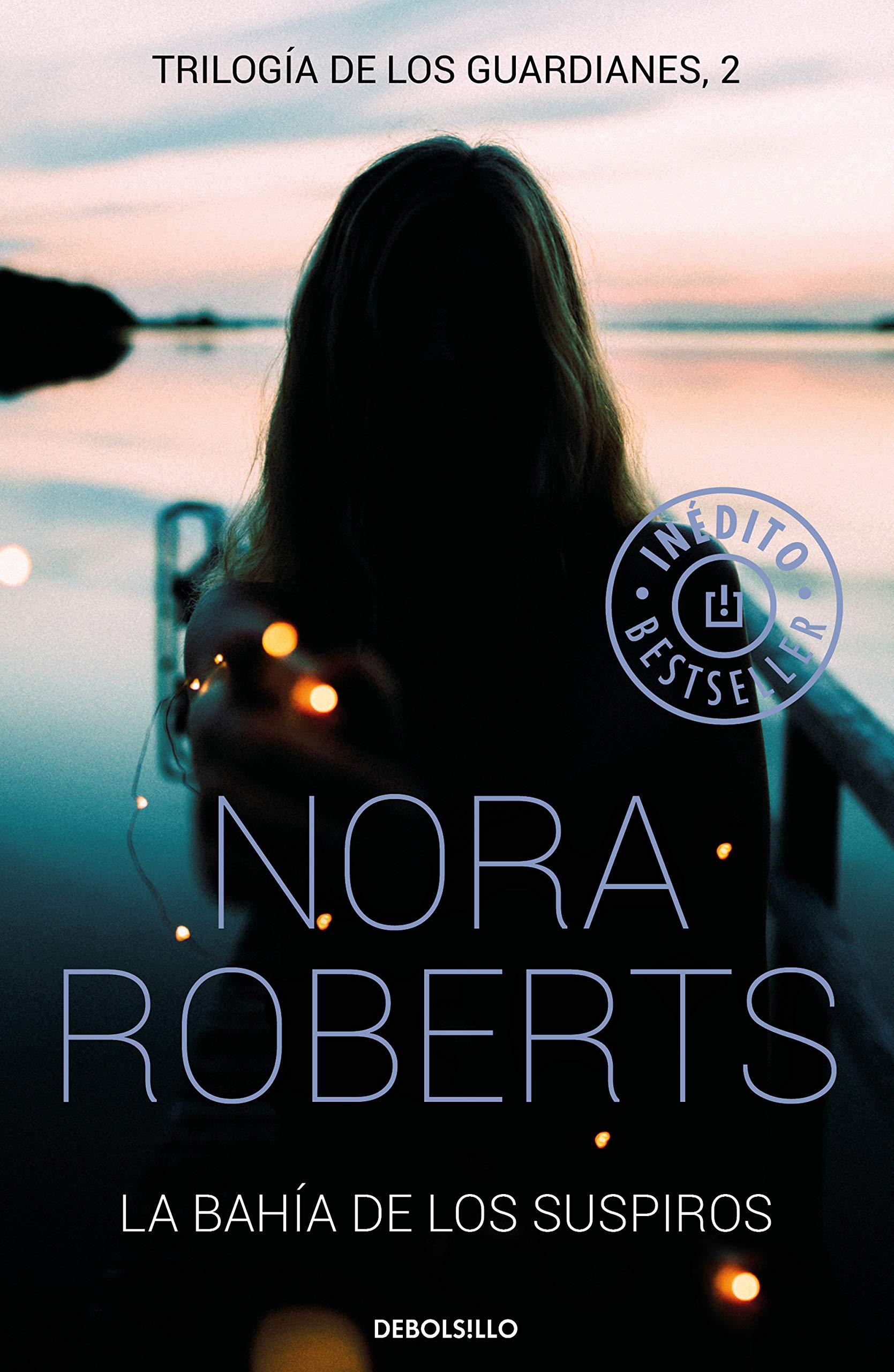 La bahía de los suspiros Trilogía de los Guardianes 2: Amazon.es: Nora  Roberts, Neus Nueno Cobas;: Libros