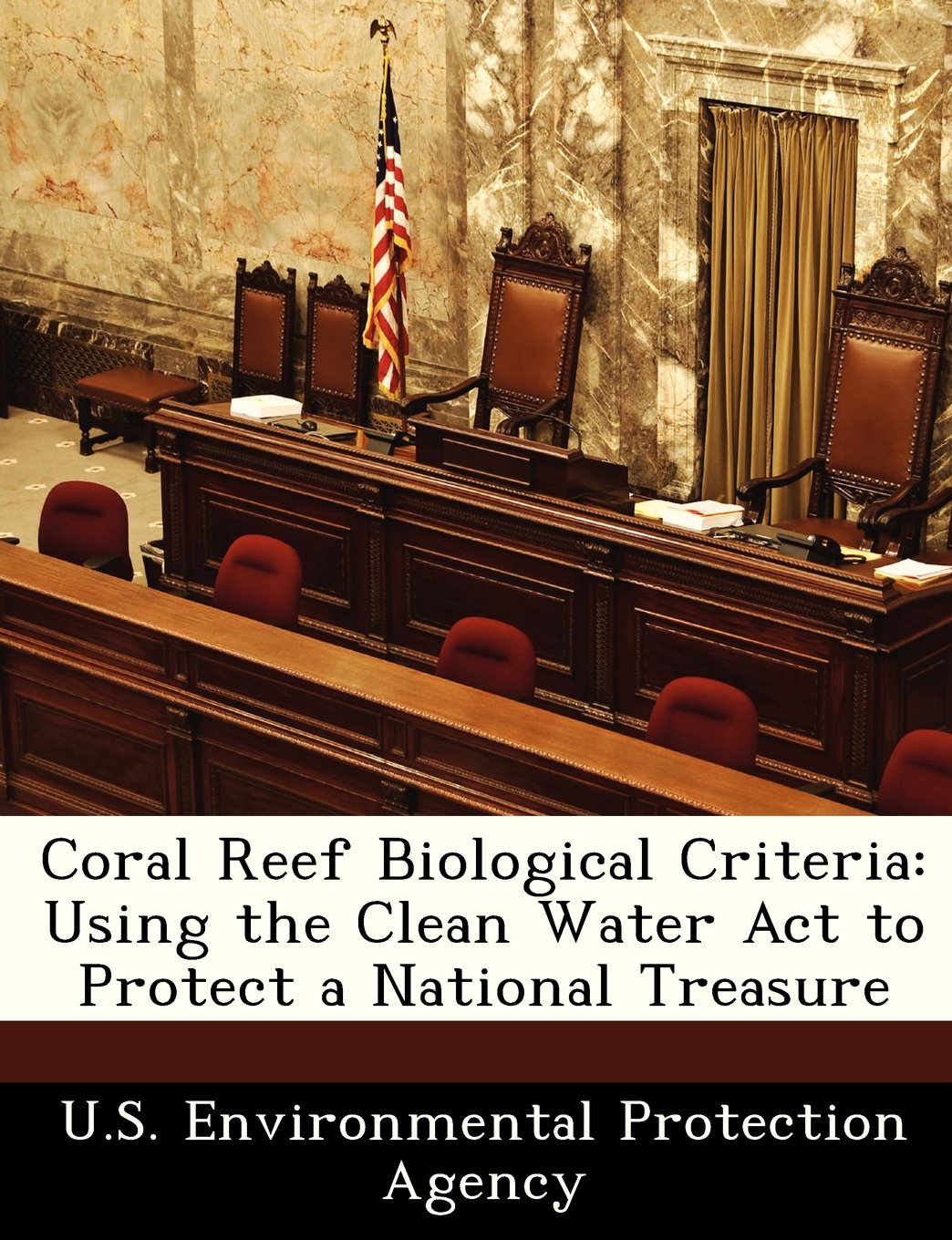 Download Coral Reef Biological Criteria: Using the Clean Water Act to Protect a National Treasure ebook