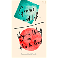 Genius and Ink: Virginia Woolf on How to Read (English Edition)