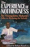The Experience of Nothingness: Sri Nisargadatta