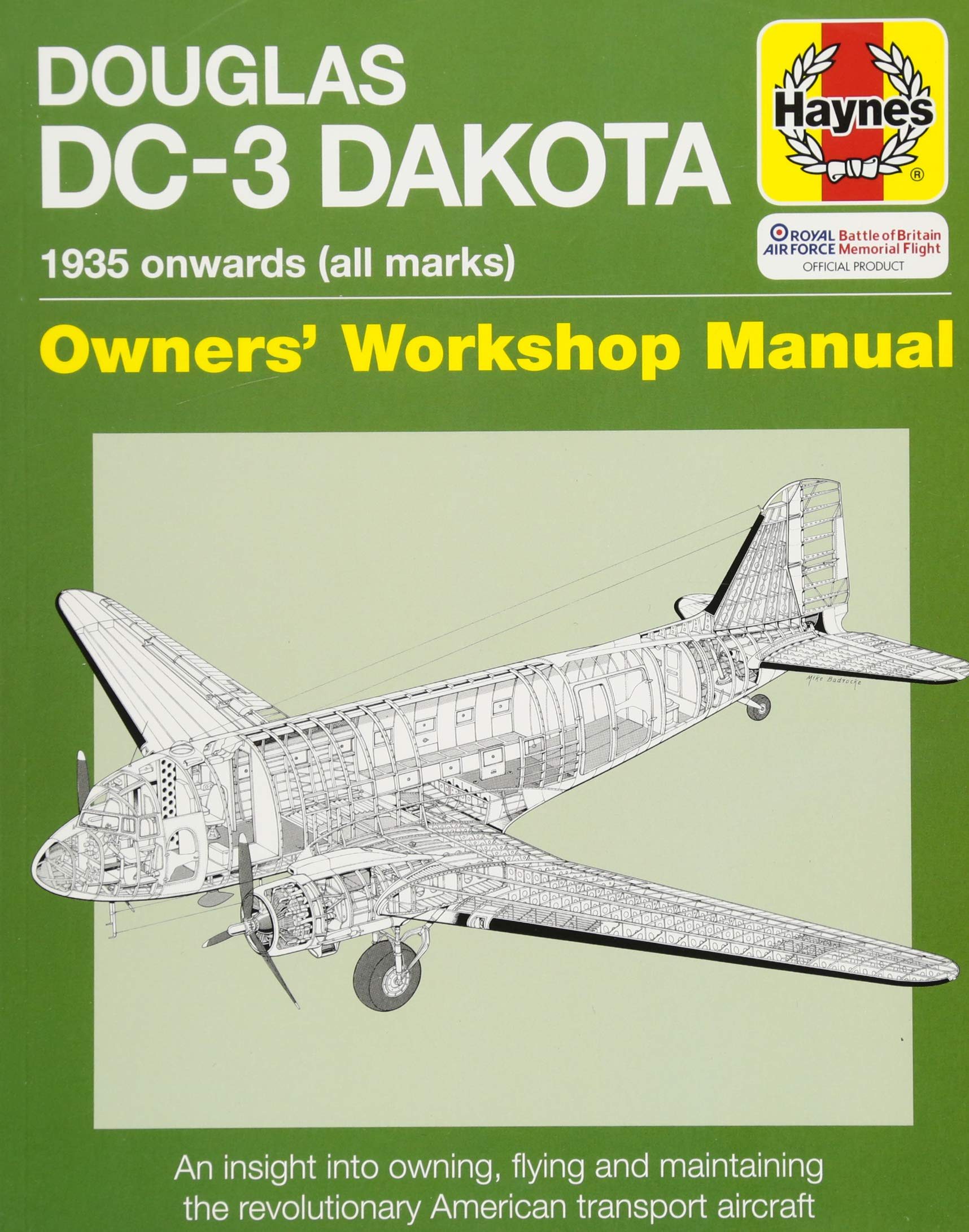 Douglas DC-3 Dakota Manual (Haynes Owners' Workshop Manual): Paul Blackah,  Louise Blackah: 9781785211614: Amazon.com: Books