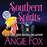 Southern Spirits: Southern Ghost Hunter Mysteries, Book 1