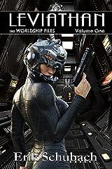 Worldship Files: Leviathan Kindle Edition