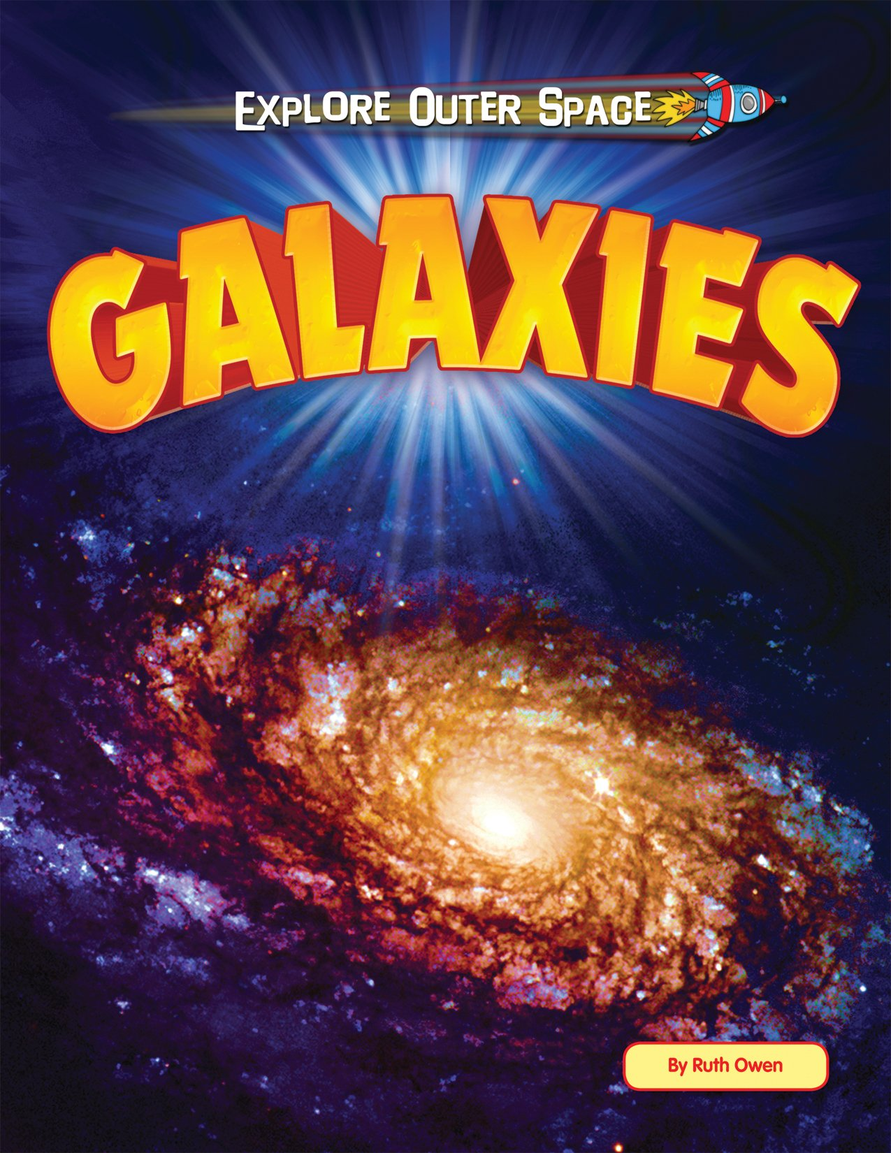 Galaxies (Explore Outer Space)
