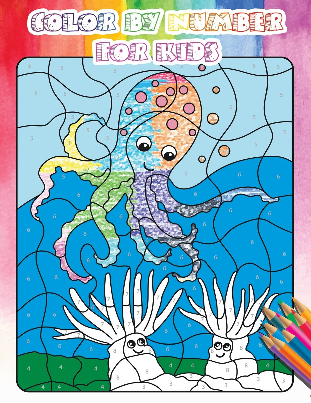 Color By Number For Kids: Gorgeous Ocean & Wildlife Animal Coloring ...