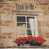Think on Me