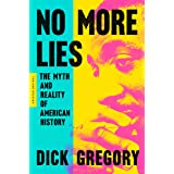 No More Lies: The Myth and Reality of American History