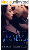 Barely Breathing: A Second Chance Standalone Romance (Keep Breathing Book 1)