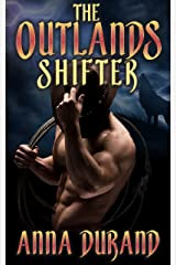 The Outlands Shifter Kindle Edition