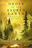Order of the Sacred Earth: An Intergenerational Vision of Love and Action