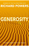 Generosity: SHORTLISTED FOR THE ARTHUR C. CLARKE AWARD 2010