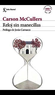 Reloj sin manecillas: Prólogo de Jesús Carrasco (Spanish Edition)