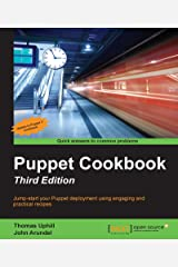 Puppet Cookbook - Third Edition Kindle Edition