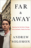 Far and Away: Reporting from the Brink of Change (English Edition)