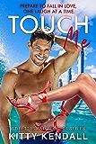 Touch Me: A fun, steamy romance (Stilettos and Secrets Book 1)