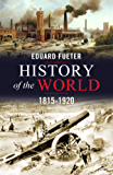 History of the World, 1815-1920