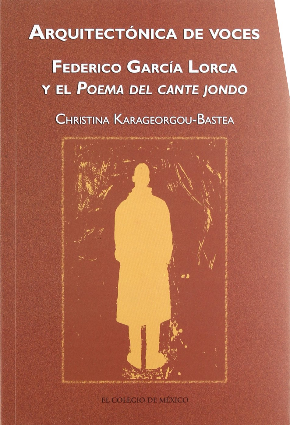 Arquitectonica de voces. Federico Garcia Lorca (Spanish Edition ...