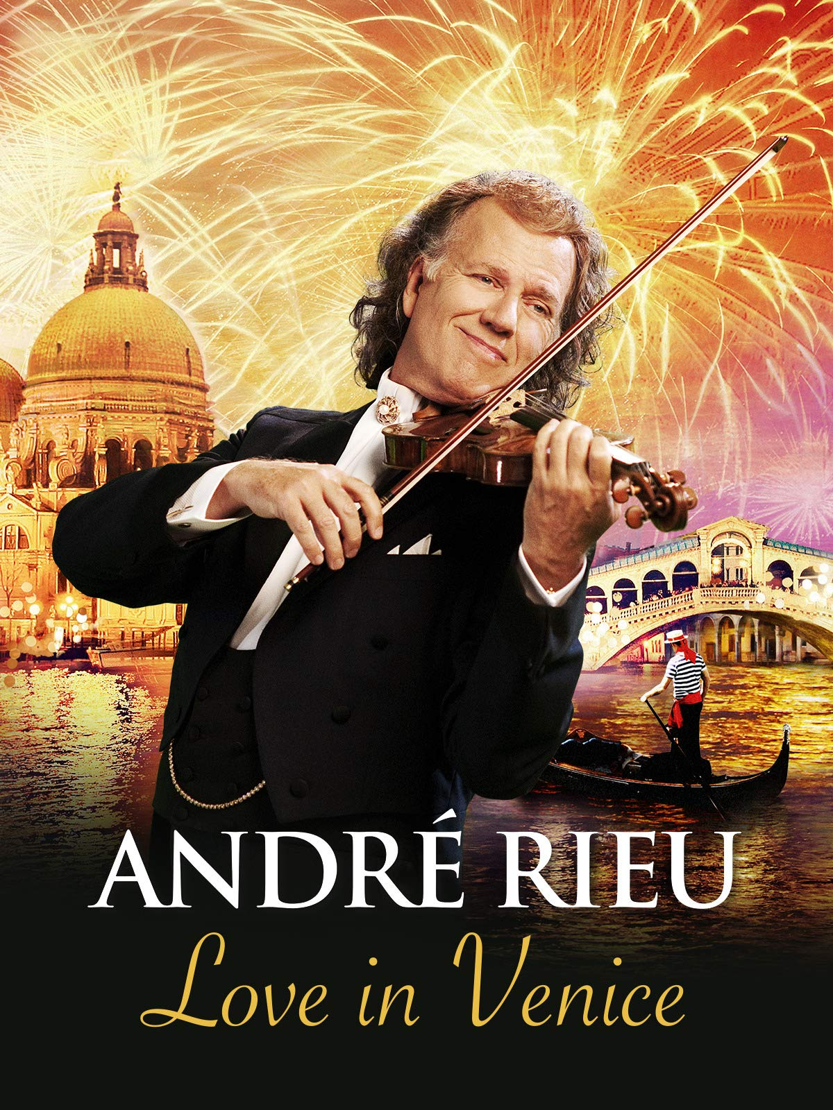 André Rieu And His Johann Strauss Orchestra - Love In Venice on Amazon Prime Instant Video UK