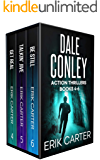 Dale Conley Action Thrillers: Books 4-6 (Dale Conley Series Box Set Book 2)