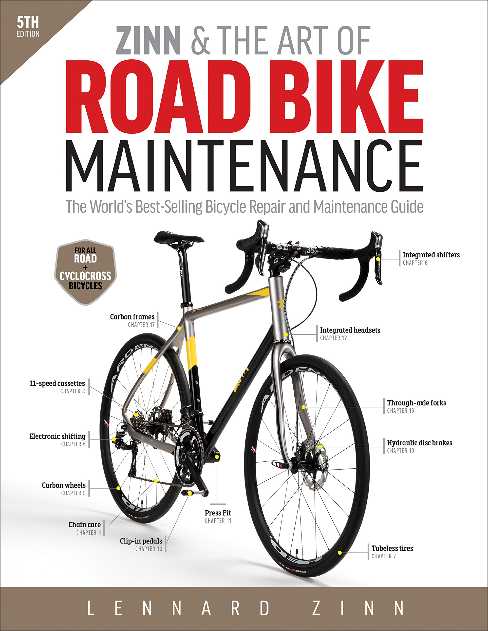 Zinn & the Art of Road Bike Maintenance: The World's Best-Selling Bicycle Repair and Maintenance Guide Paperback – January 1, 2016 Lennard Zinn VeloPress 193771537X Cycling