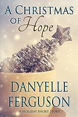 A Christmas of Hope Kindle Edition
