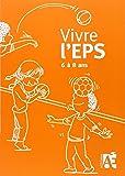 Vivre l'EPS 6 à 8 ans